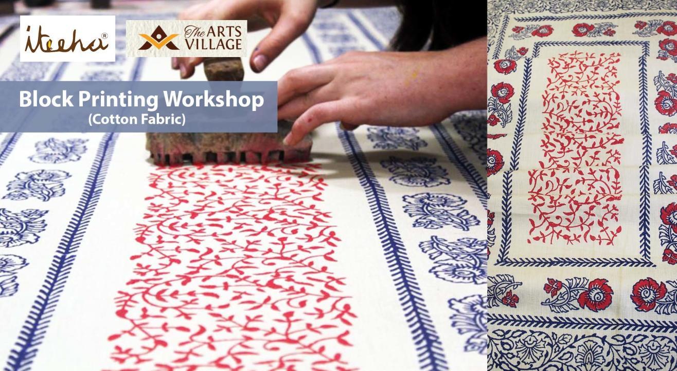 Block Printing Workshop ( Cotton Fabric)