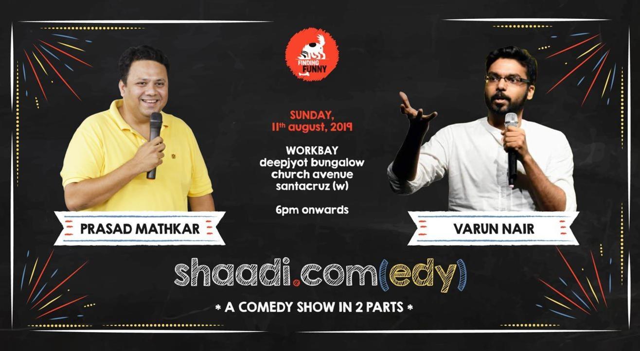 shaadi.com(edy) - a comedy show in 2 parts