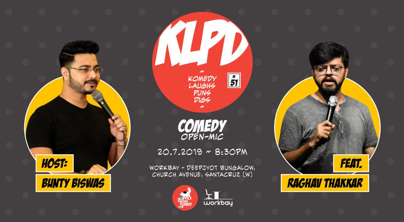 KLPD - Komedy, Laughs, Puns, Digs #51
