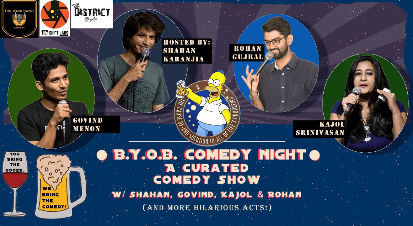 BYOB Comedy Night w/ Shahan, Govind, Kajol & Rohan
