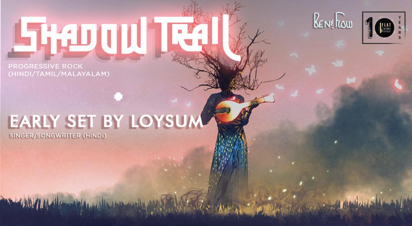 Shadow Trail + (Early Set) Loysum