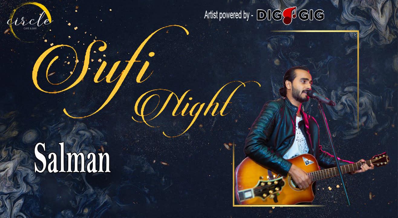 Sufi Night ft. Salmaan live at circle cafe Powered by DigaGig