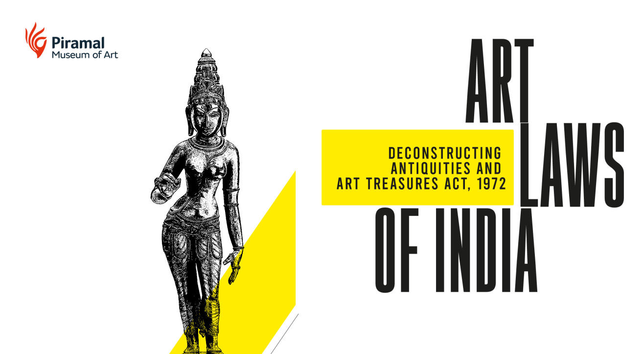 Art Laws of India | Deconstructing Antiquities and Art Treasures Act, 1972