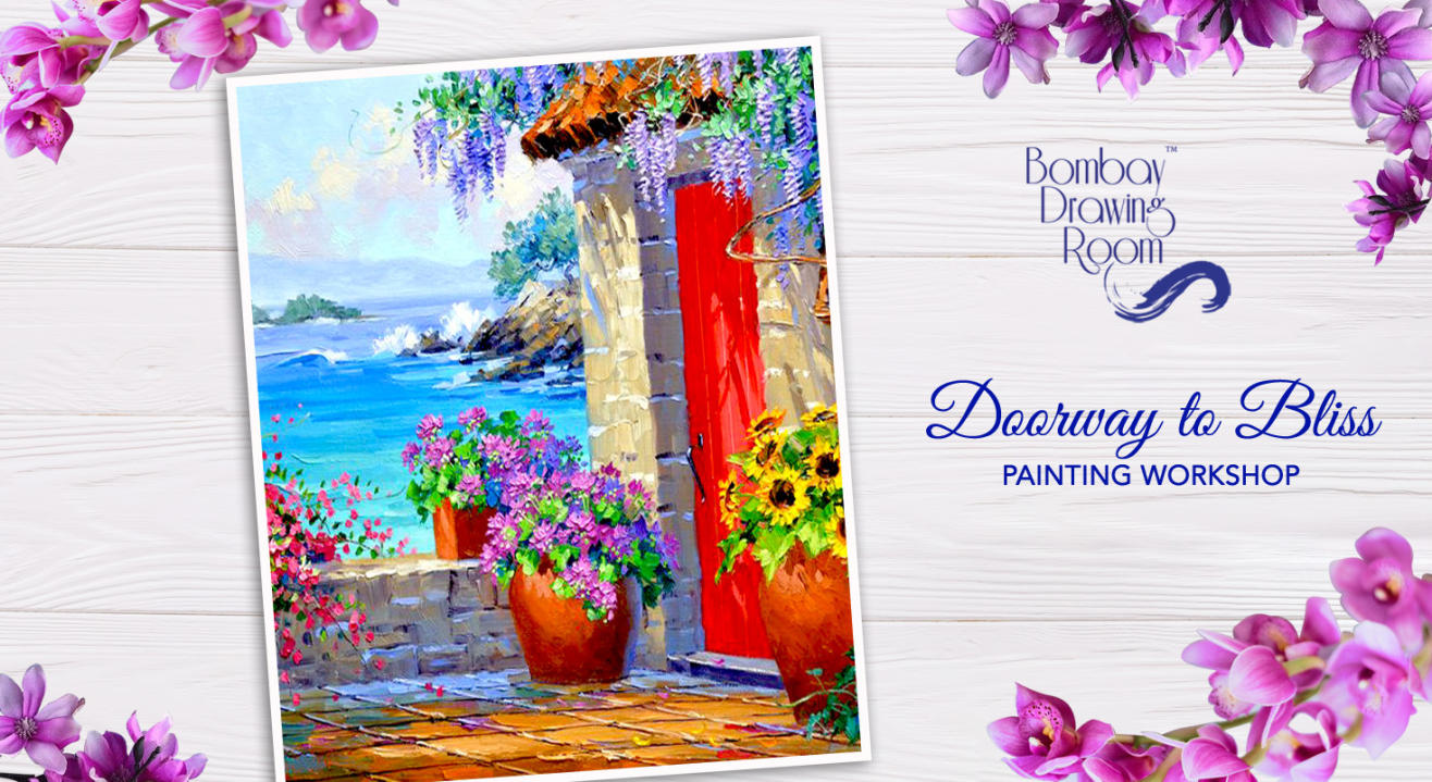 Doorway to Bliss Painting Workshop by Bombay Drawing Room