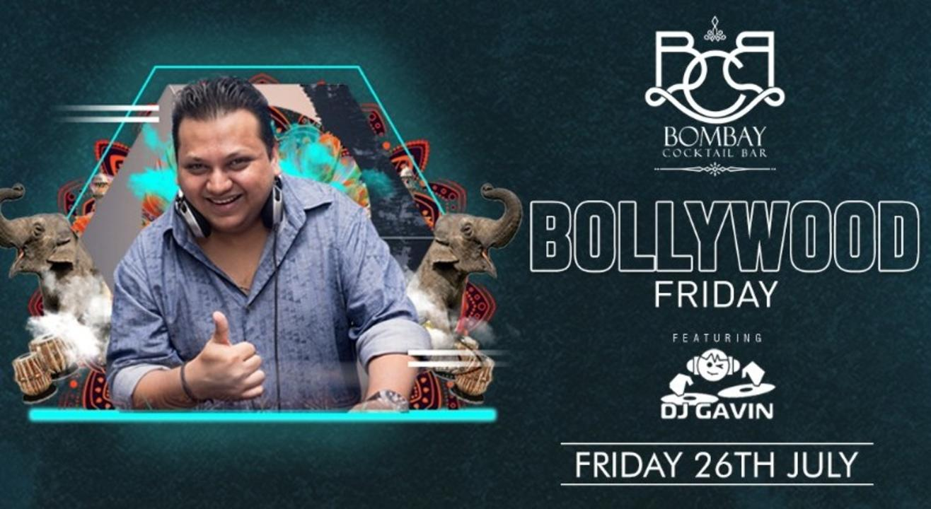 BOLLYWOOD FRIDAY Ft DJ Gavin!!