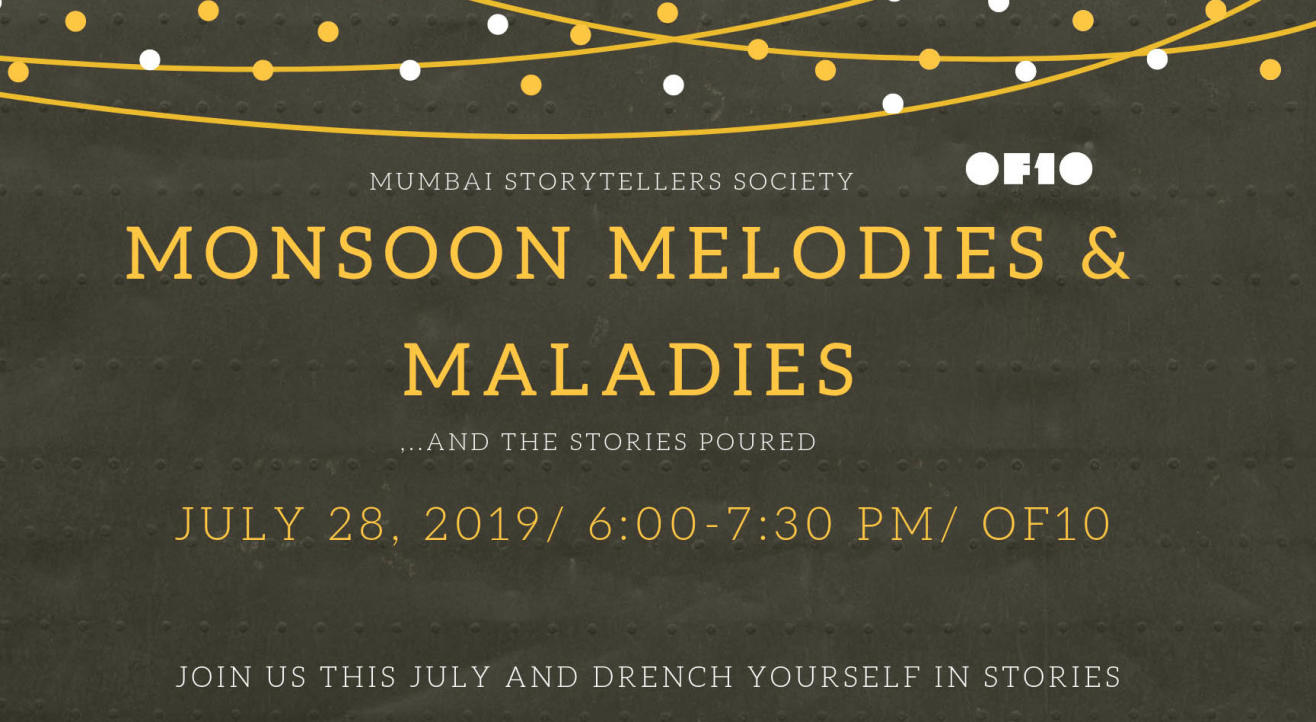 Monsoon melodies & maladies - STORY MEETUP