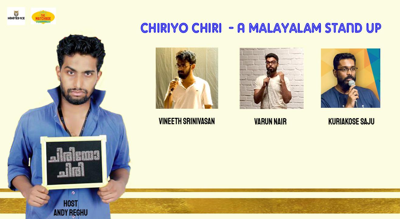 Chiriyo Chiri - AMalayalam Stand up