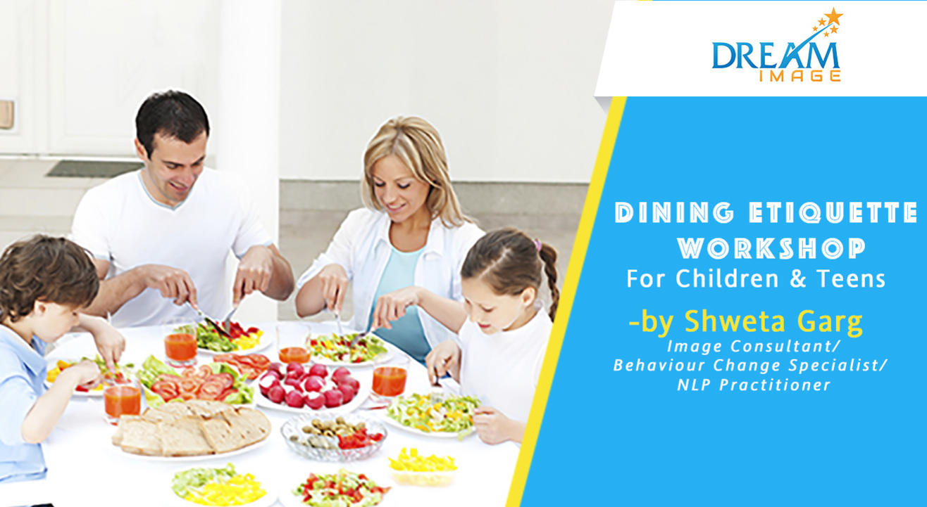 DINING ETIQUETTE WORKSHOP with Shweta Garg