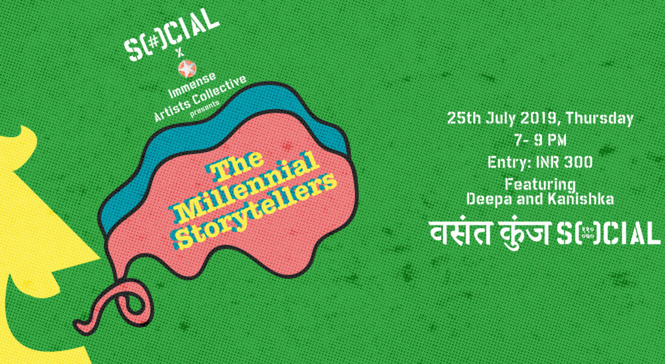 The Millennial Storytellers At Vasant Kunj Social