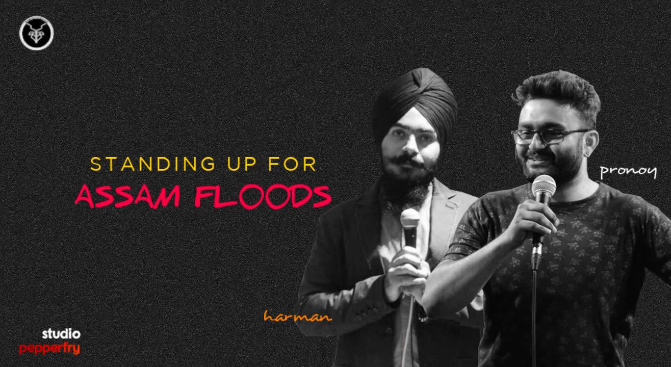 Standing Up For Assam Floods