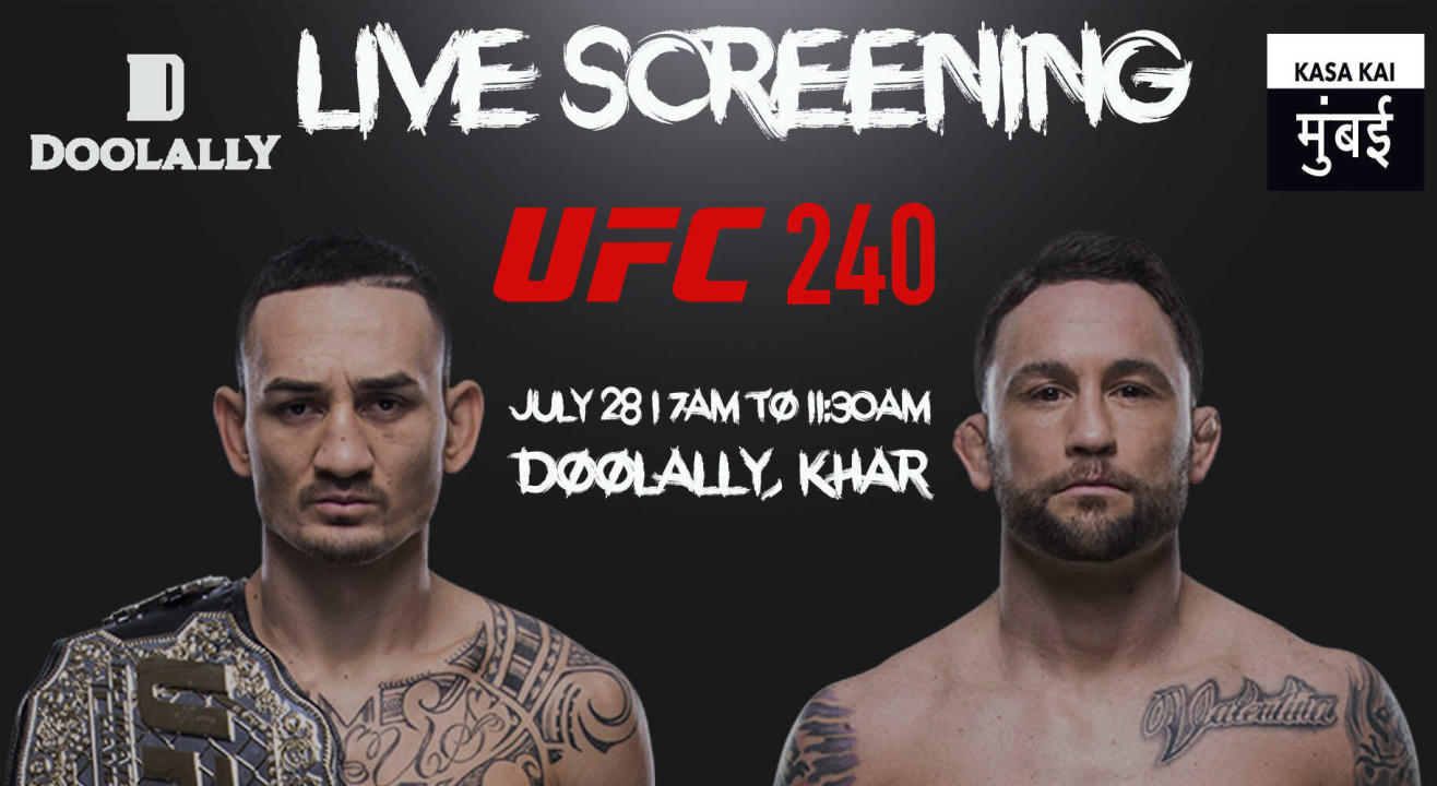 Live Screening - UFC 240 Max Holloway vs Frankie Edgar at Doolally Khar