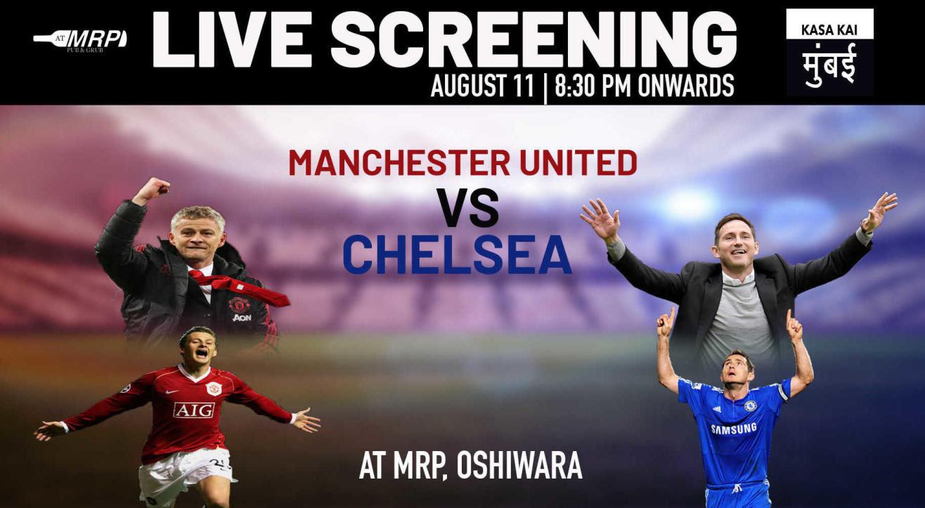 Live Screening : Manchester United vs Chelsea at AT MRP Oshiwara
