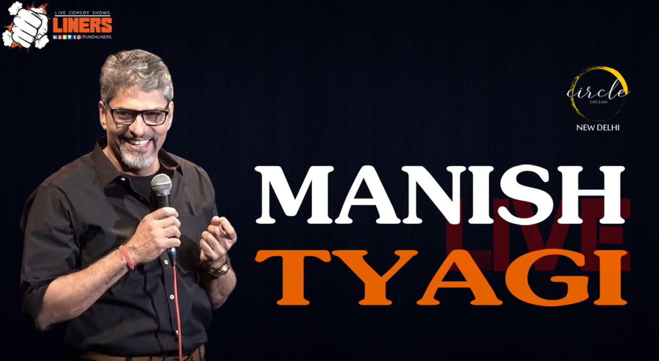 Punchliners comedy show ft. Manish Tyagi at Circle cafe