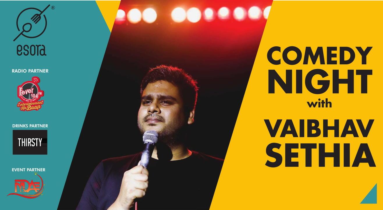 Comedy Night With Vaibhav Sethia