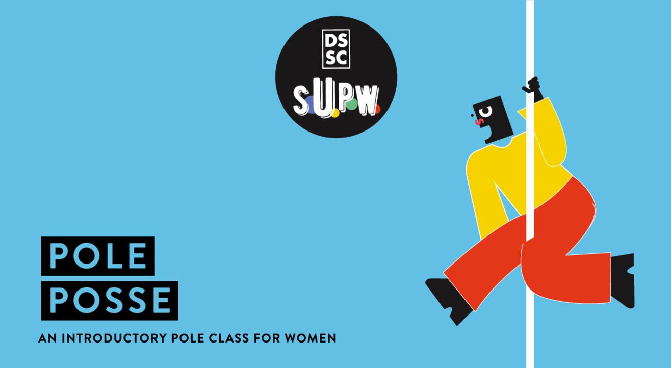 Pole Posse // DSSC S.U.P.W.