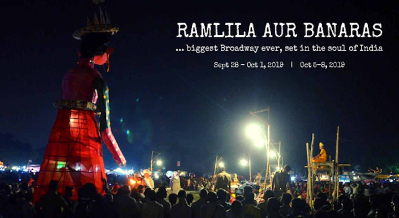 Ramlila Aur Banaras : Biggest Broadway Ever, Set In The Soul Of India!