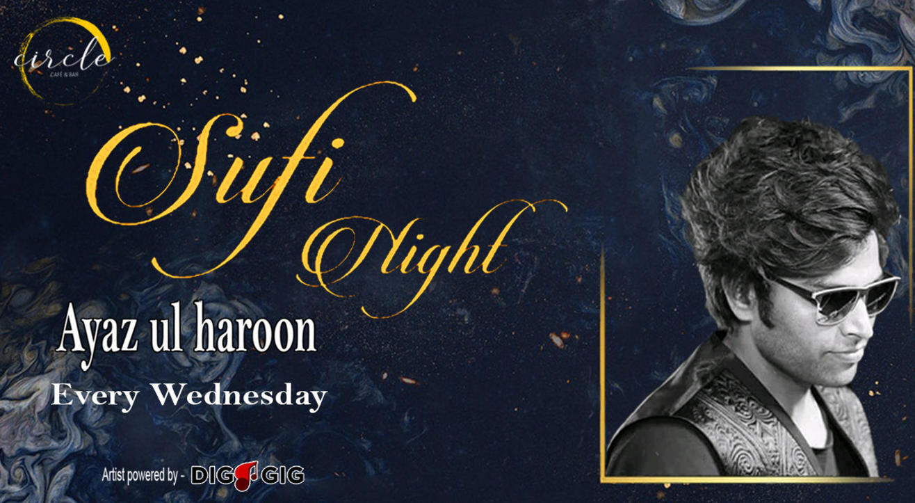 Sufi Night ft. Ayaz Ul Haroon live at Circle Cafe