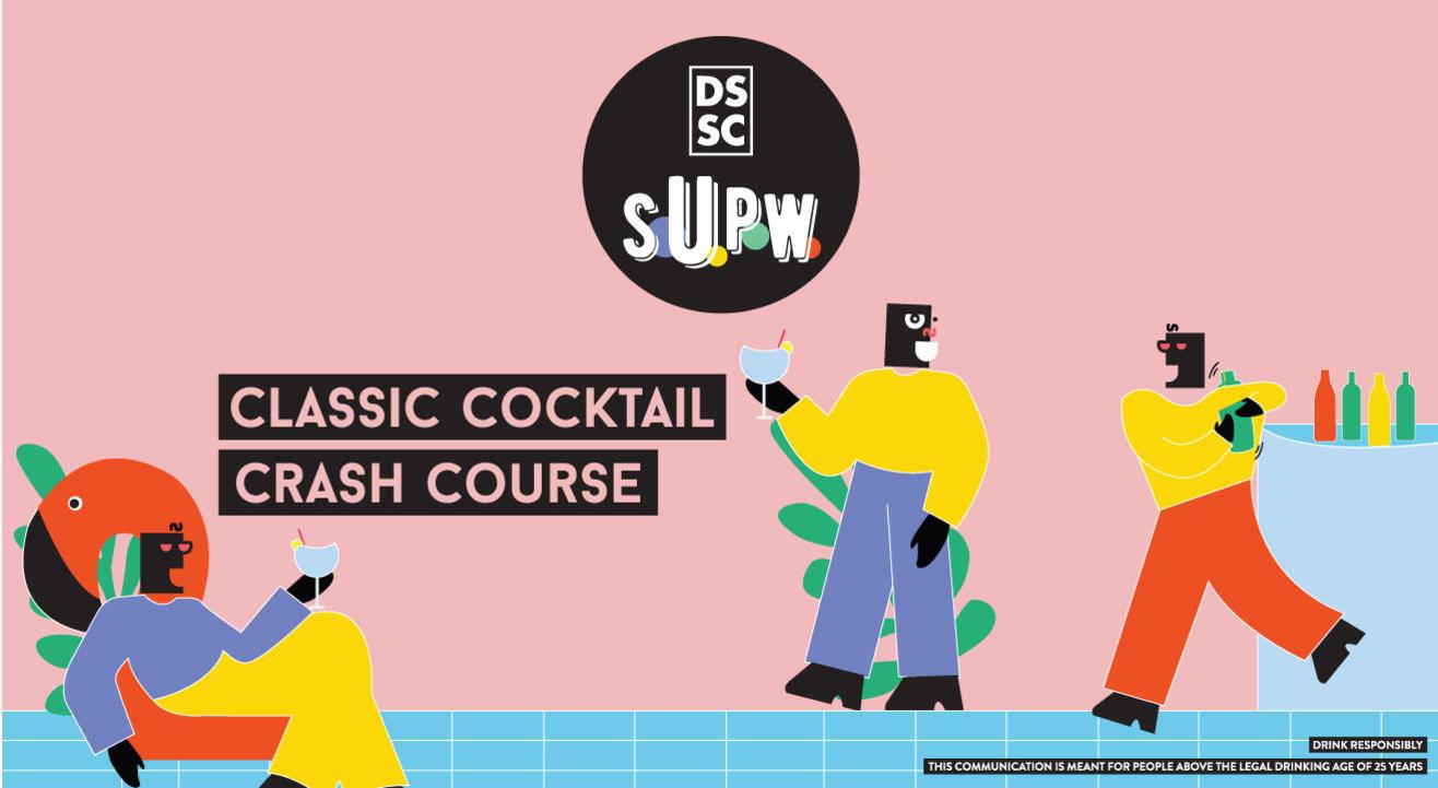 Classic Cocktail Crash Course // DSSC S.U.P.W.