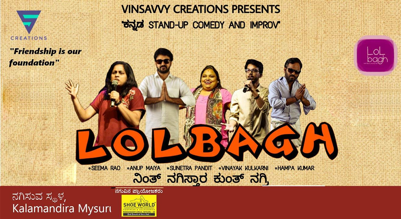 Vinsavvy Creations Presents - Kannada Standup Comedy And Improv By LOLBAGH