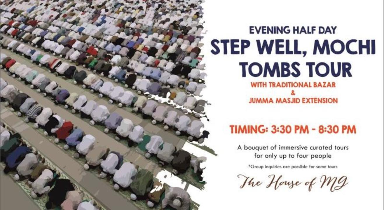 Evening Half Day Stepwell, Mochi & Tombs Tour With Traditional Bazaar & Jumma Masjid Extension