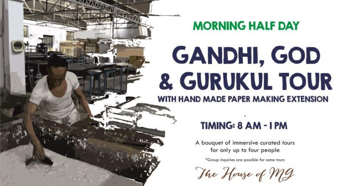 Morning Half Day Gandhi, God & Gurukul Tour With Hand Made Paper Making Extension