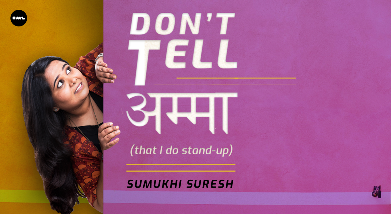 Don't Tell Amma-Stand-up by Sumukhi Suresh | Manipal