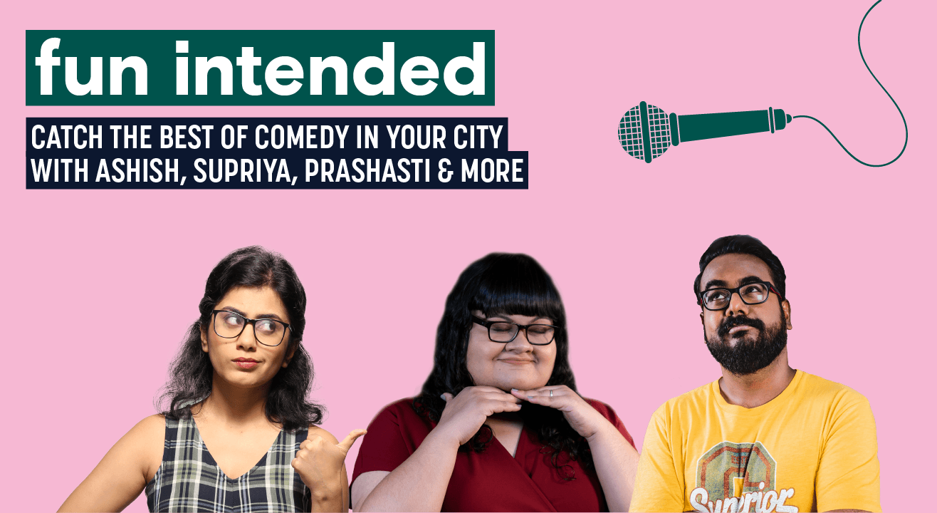 Mumbai, find your way to funny!
