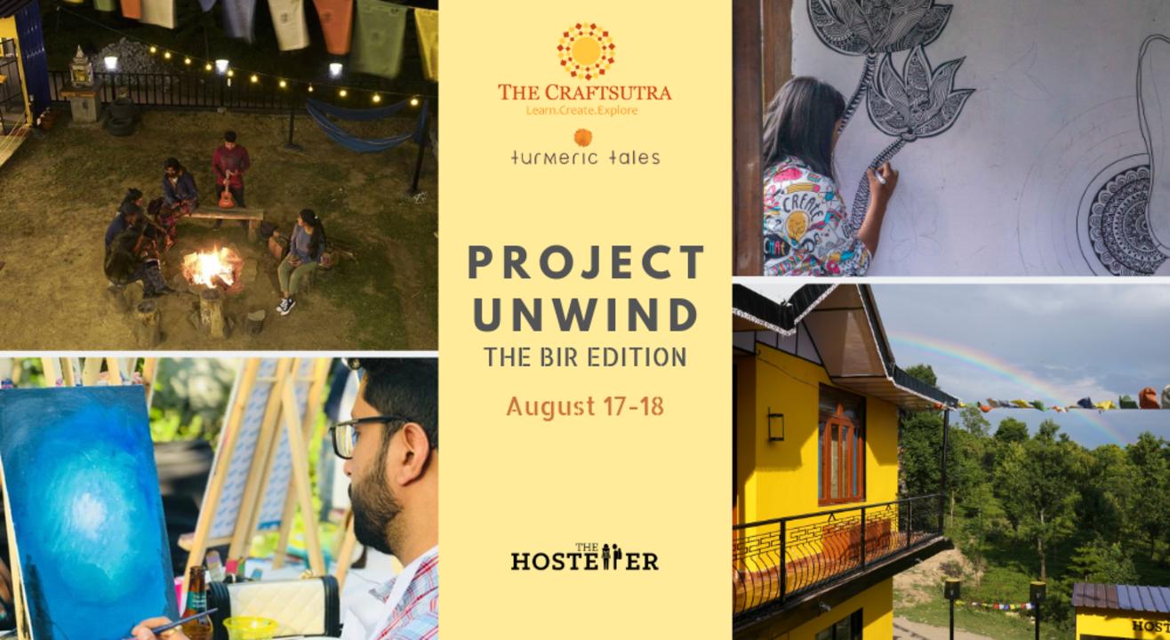 Project Unwind - Weekend Retreat In Bir