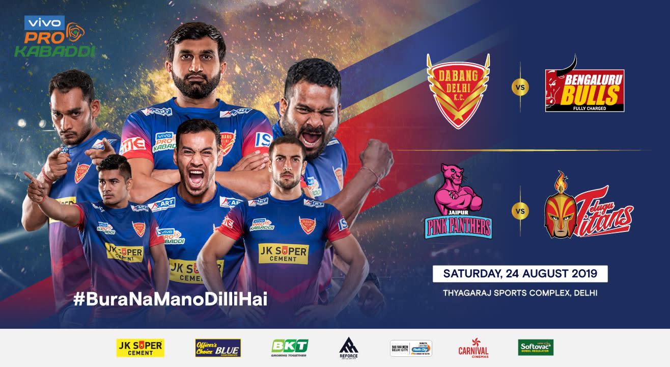 VIVO Pro Kabaddi 2019 - Dabang Delhi K.C. vs Bengaluru Bulls and Jaipur Pink Panthers vs Telugu Titans