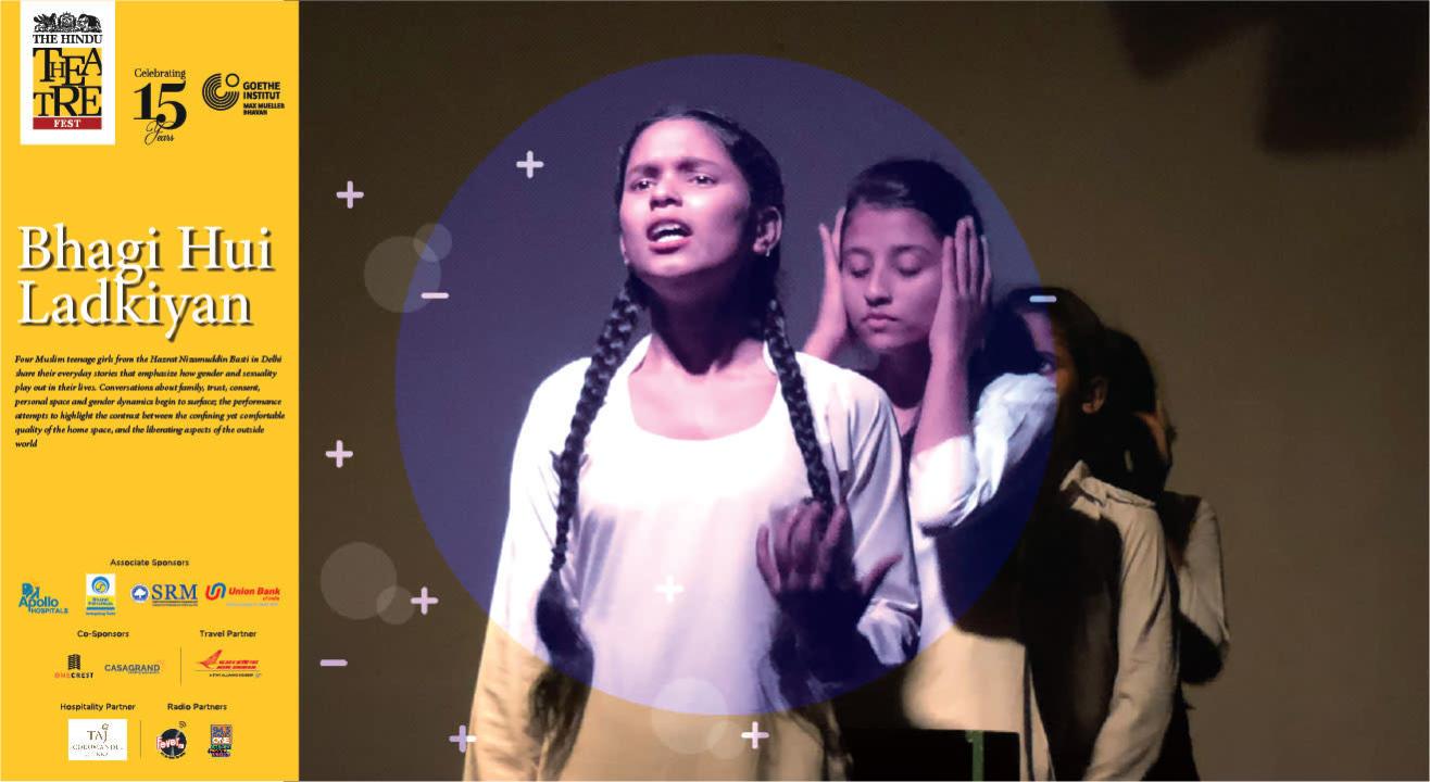 Bhagi Hui Ladkiyan | The Hindu Theatre Fest