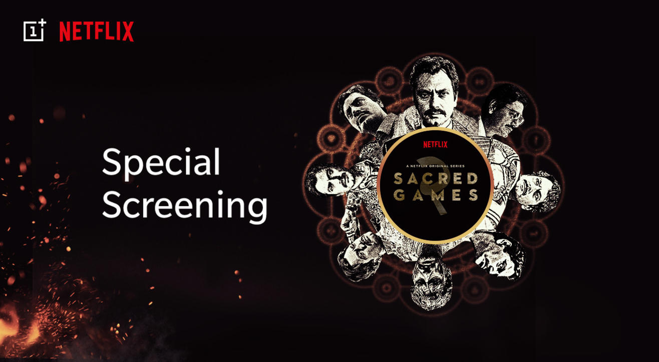 OnePlus x Netflix: Sacred Games 2 Special Screening, Delhi