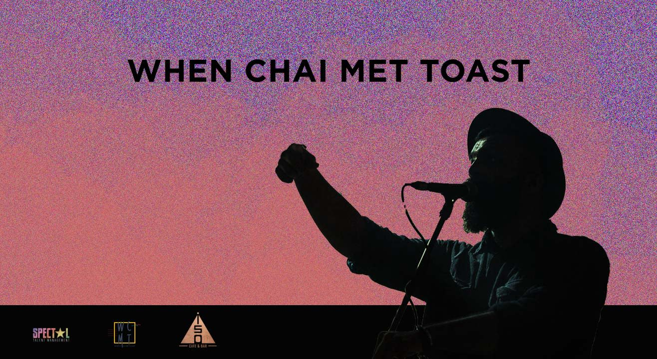 Saturday Night Live ft. When Chai Met Toast Live | Jaipur