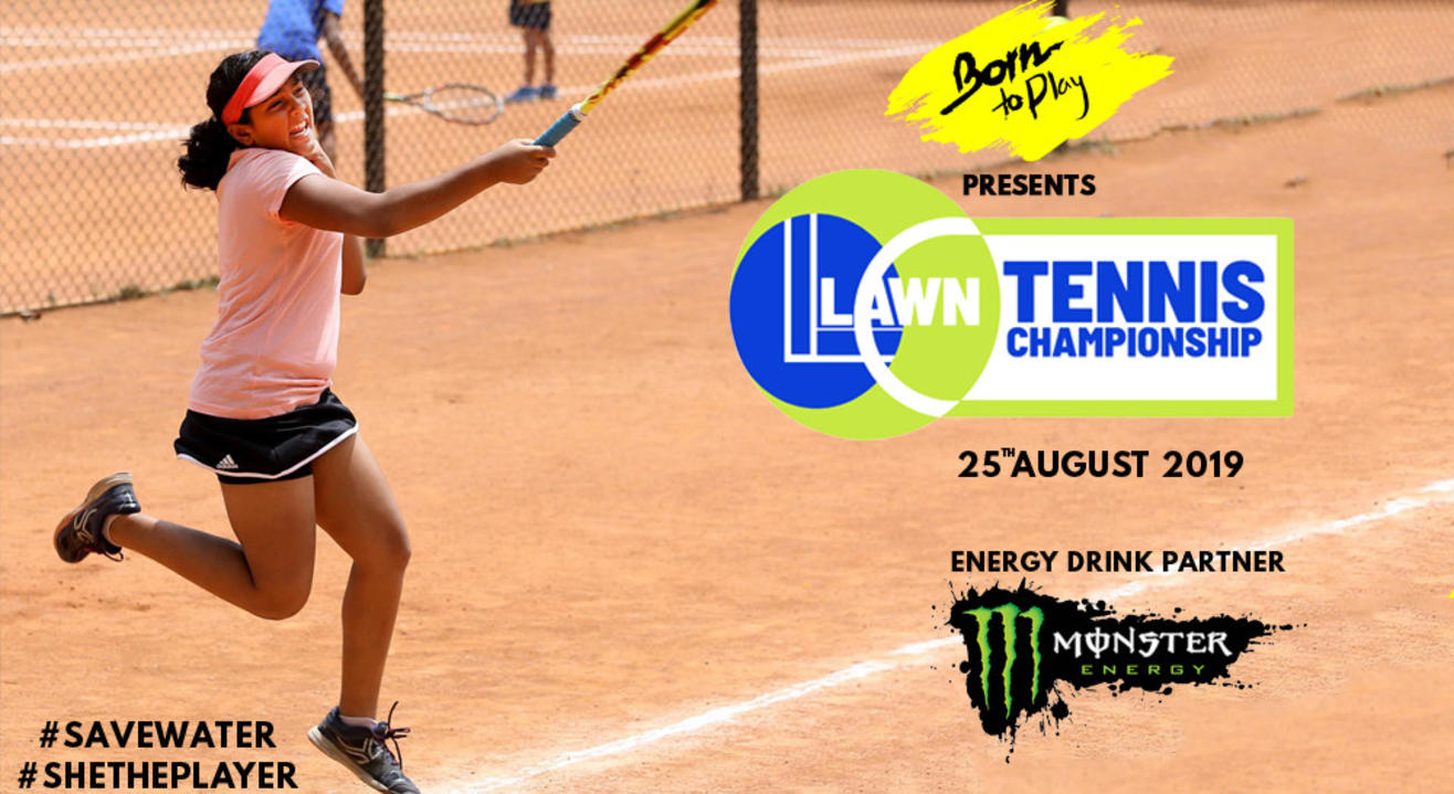 Born To Play Lawn Tennis Championship: July'19 Edition