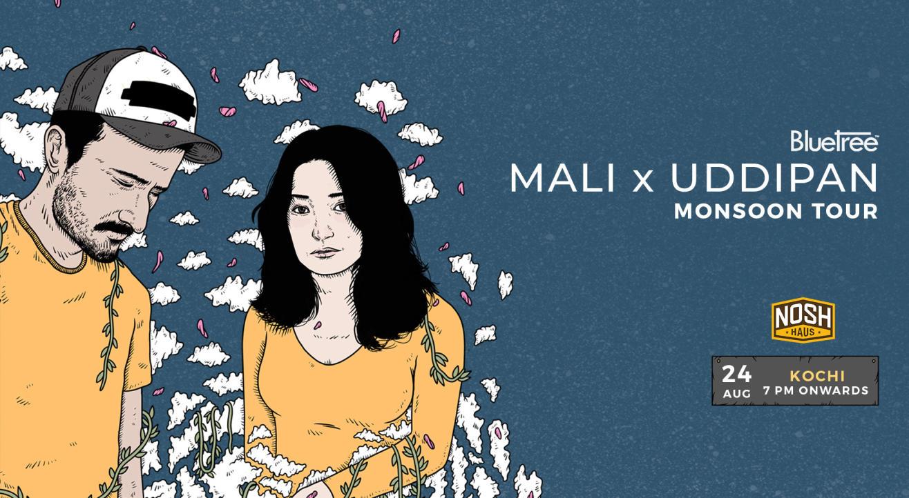 BlueTree presents Monsoon Tour featuring Mali x Uddipan | Kochi