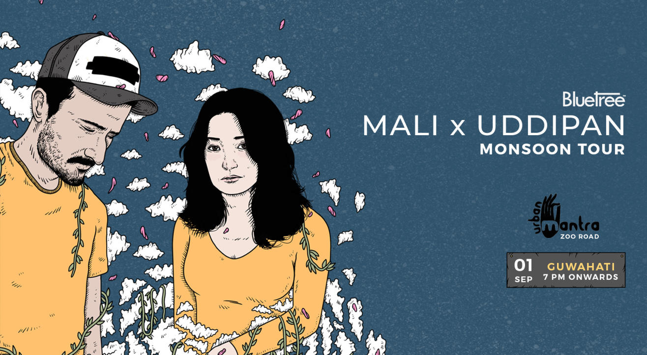 BlueTree presents Monsoon Tour featuring Mali x Uddipan | Guwahati