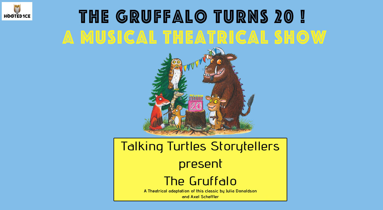 The Gruffalo – A Musical Theatrical Show