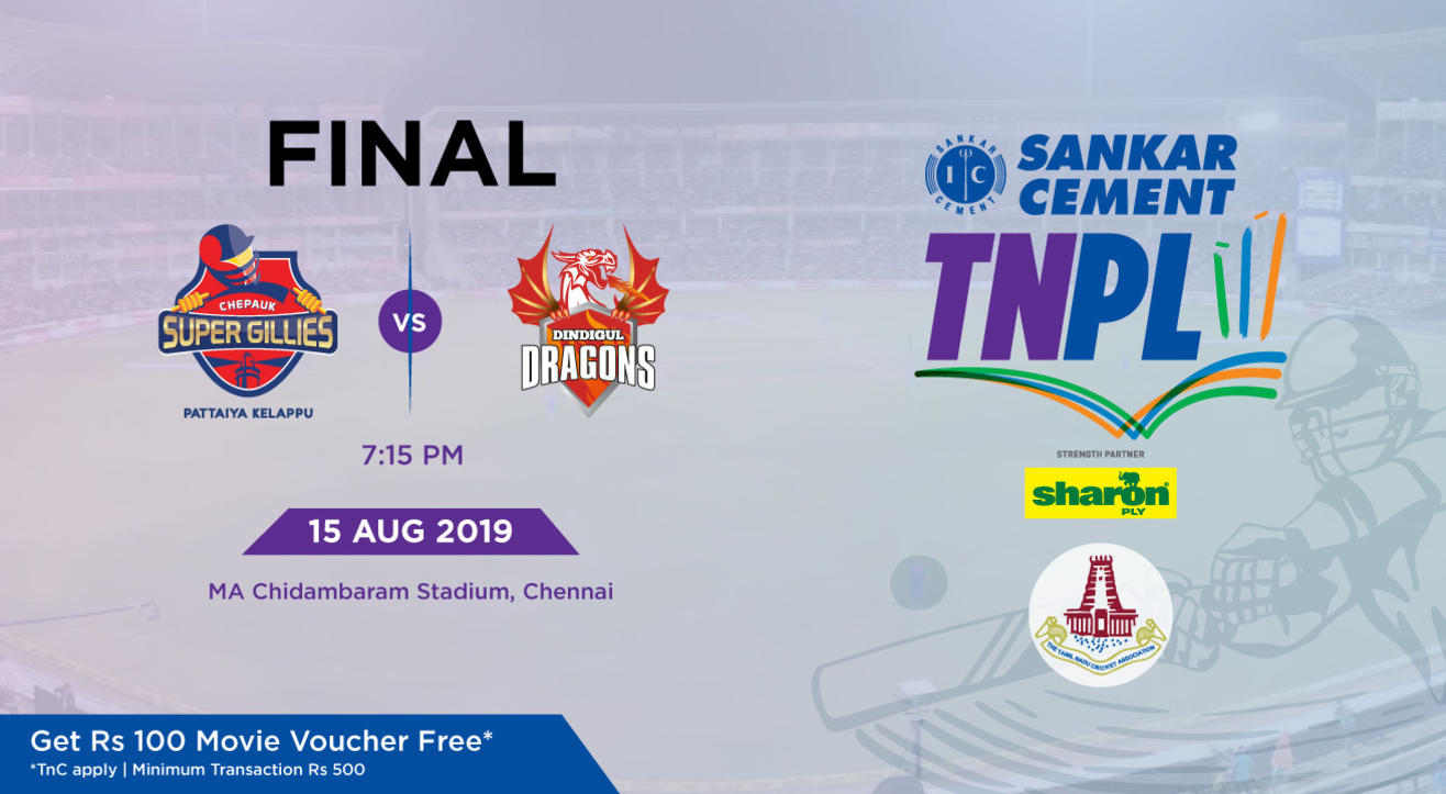 TNPL 2019 | Finals - Chepauk Super Gillies vs Dindigul Dragons