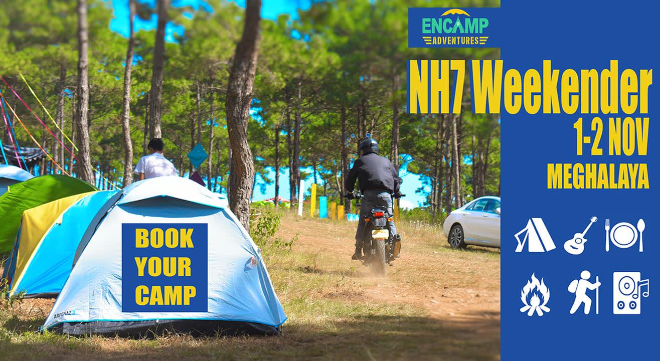 Encamping at NH7 Weekender, Meghalaya