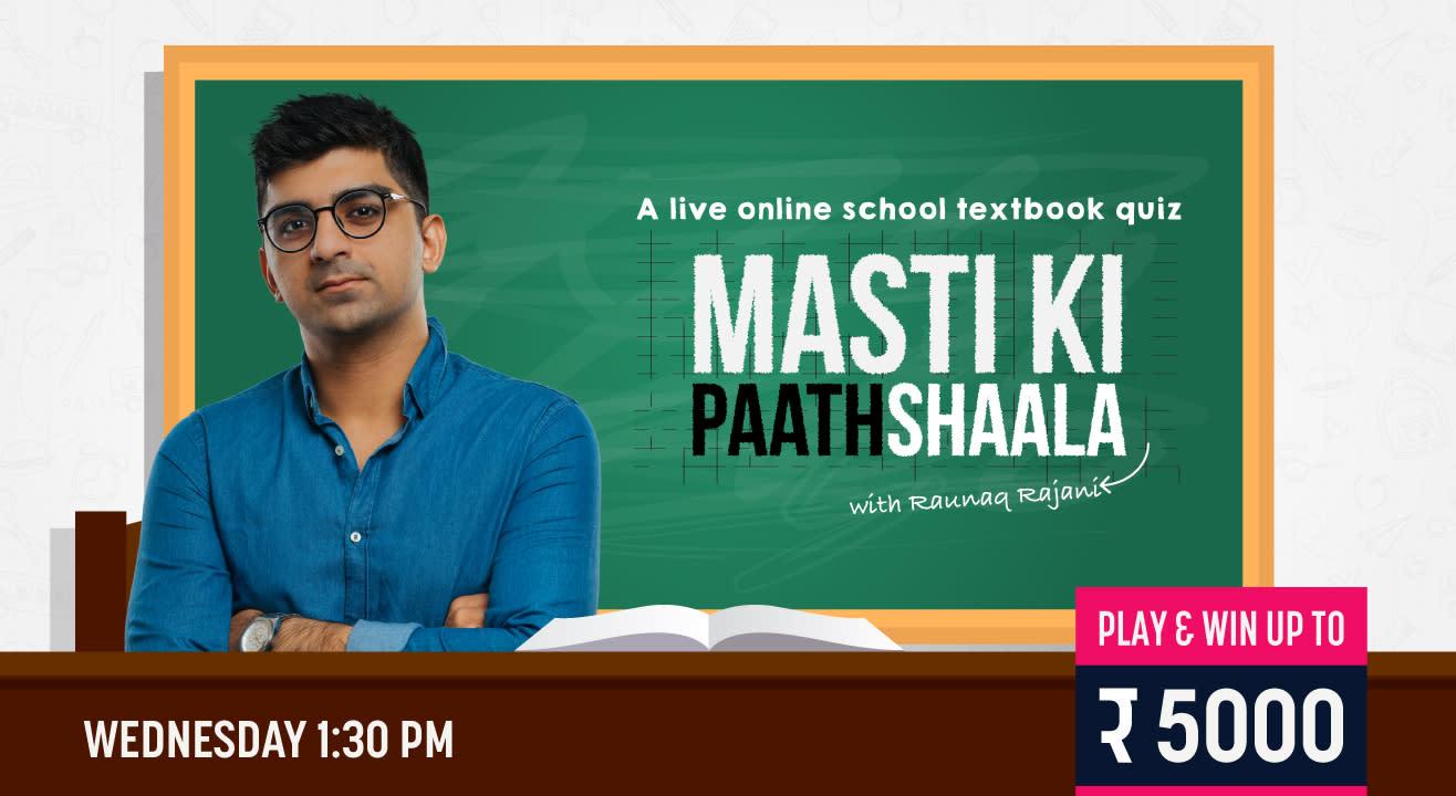 Masti Ki Paathshaala: Play it live on Paytm Insider App