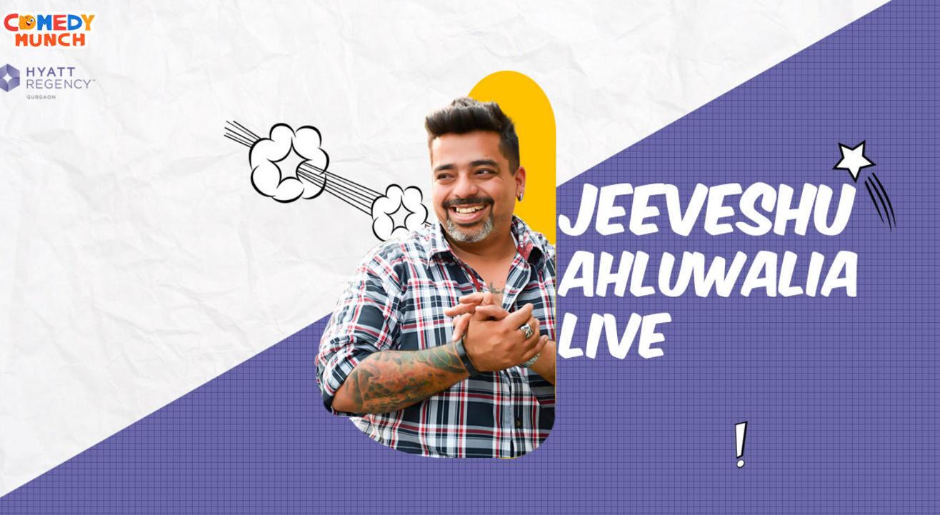 Comedy Munch :Jeeveshu Ahluwalia live- A stand up comedy show