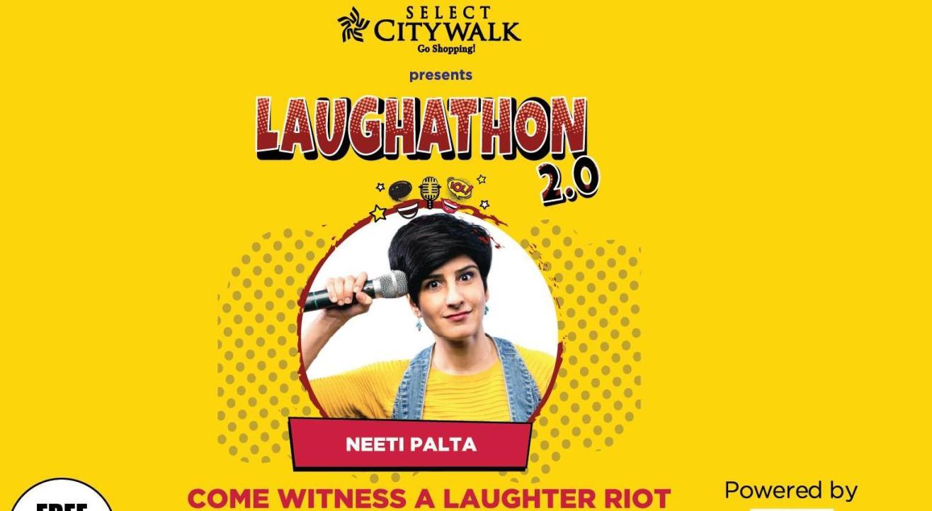 Laughathon 2.0 Feat Neeti Palta