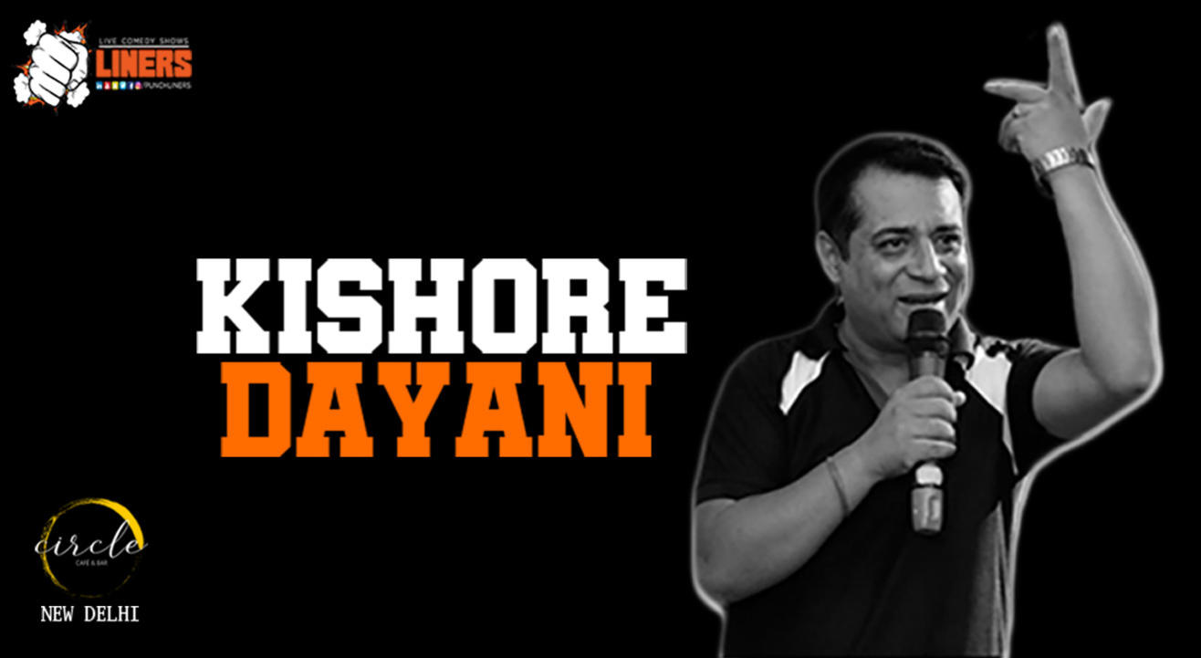 Punchliners standup comedy show ft. Kishore Dayani