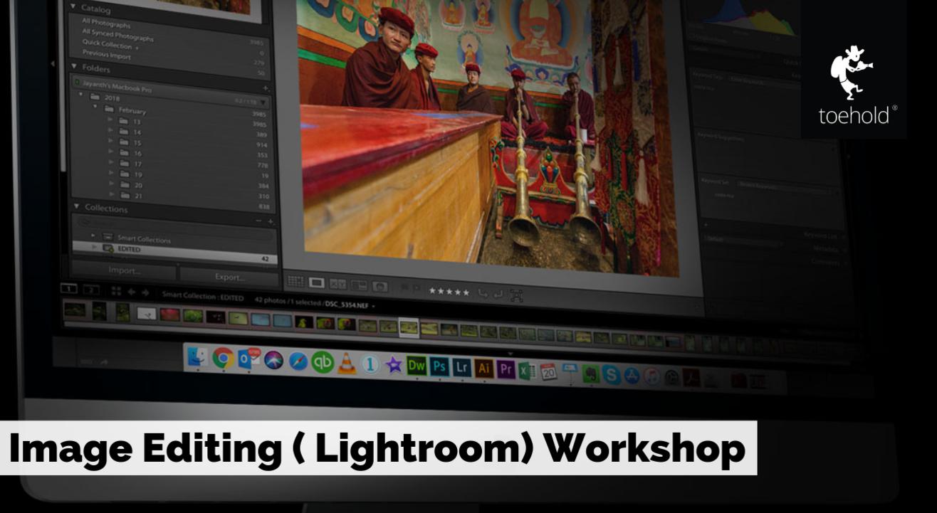 Digital Post Processing (Lightroom) Workshop, Mumbai