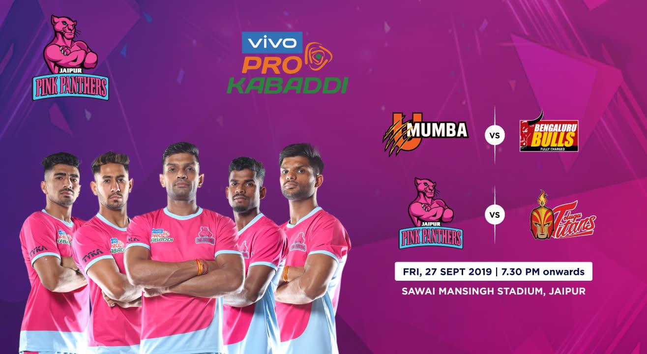 VIVO Pro Kabaddi 2019 - U Mumba vs Bengaluru Bulls and Jaipur Pink Panthers vs Telugu Titans