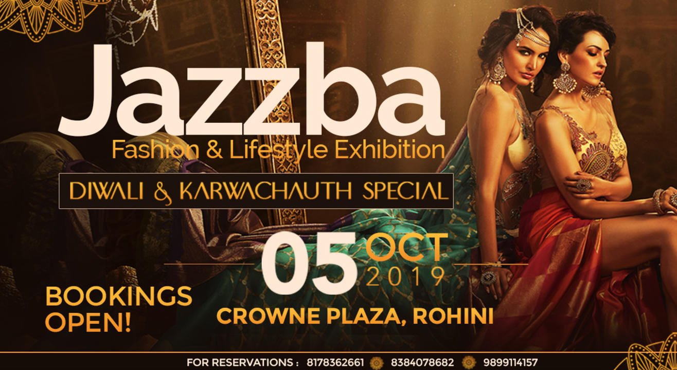 Jazzba Fashion And Lifestyle Exhibition : Diwali & Karwachauth