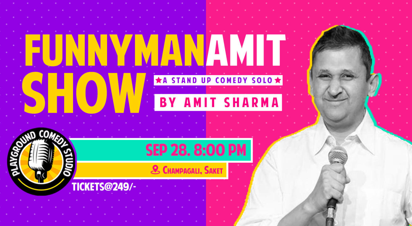 Funny Man Amit Show – Stand Up Comedy