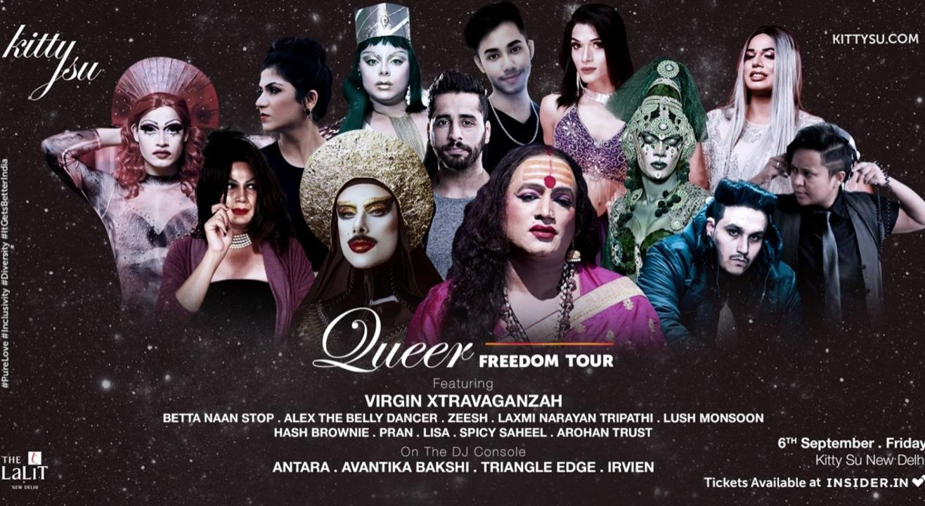 Queer Freedom Tour (Kitty Su Delhi - KittyVIIIersary)
