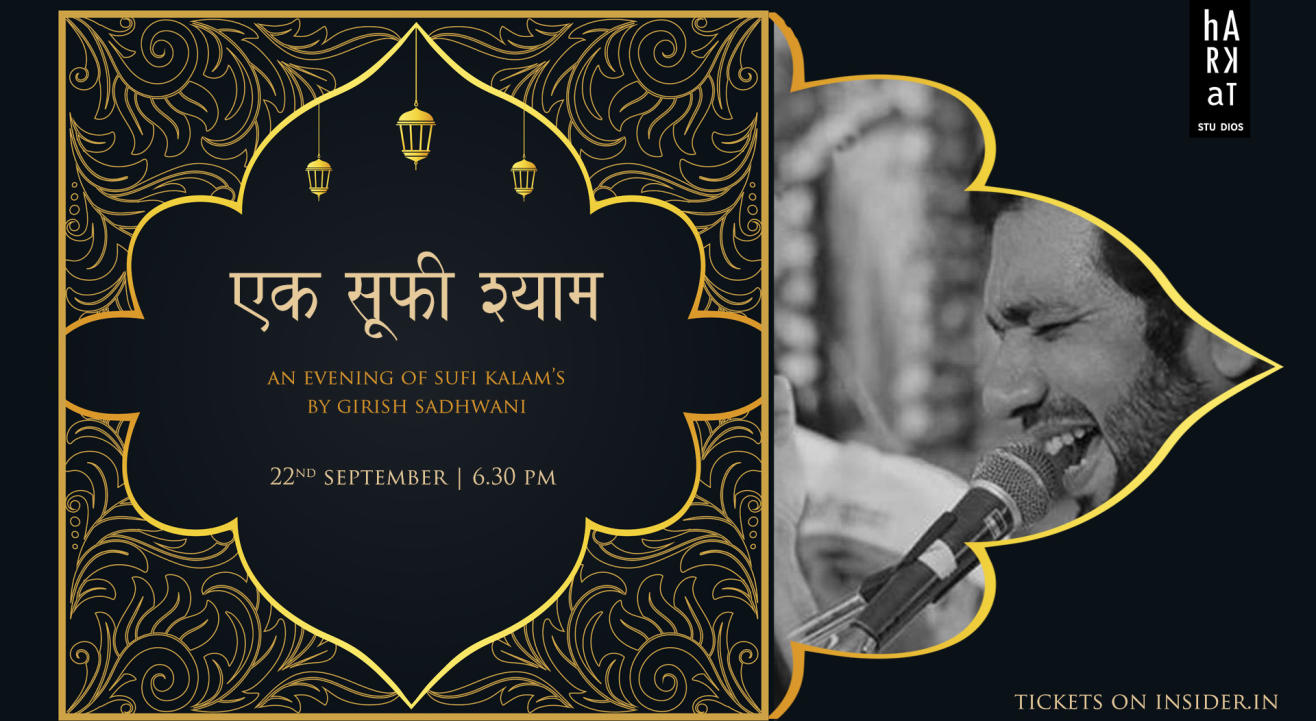 Ek Sufi Shyam- An evening of Sufi Kalam's by Girish Sadhwani
