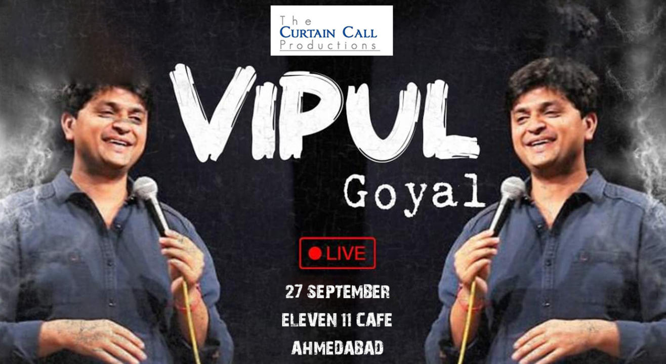 Vipul Goyal-Humorously Yours Live in Ahmedabad