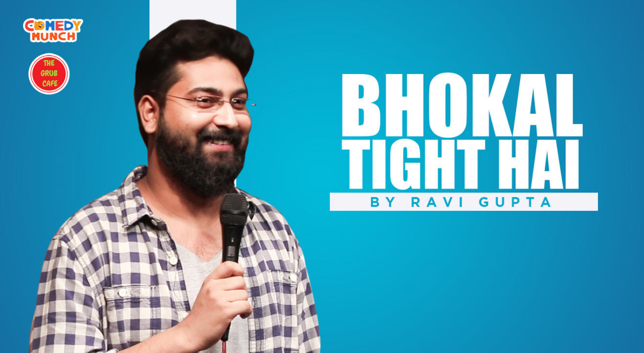 Bhokal Tight Hai A stand up show by Ravi Gupta